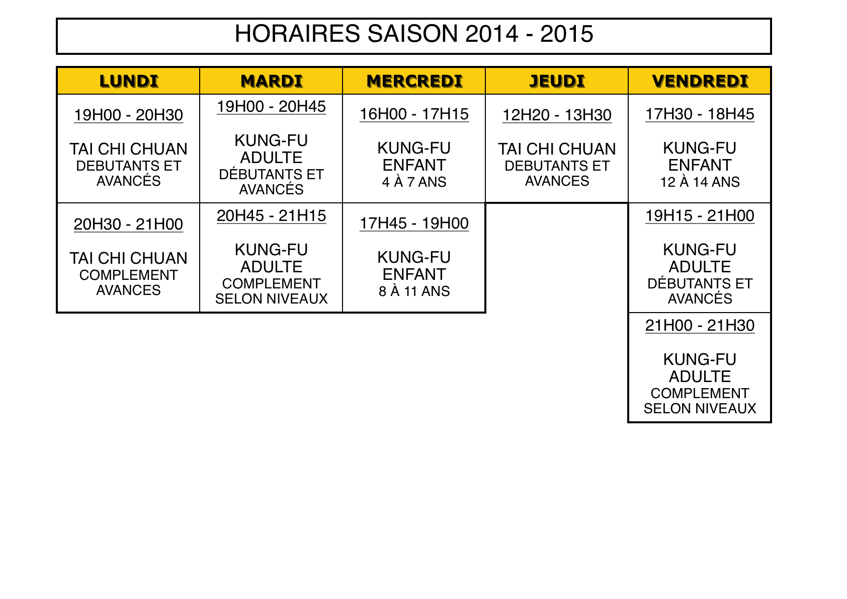 HORAIRES 2014 : 2015